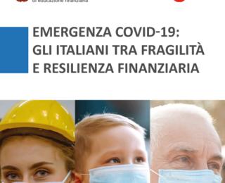 Emergenza Covid 19: il 60% delle famiglie italiane arriva con difficoltà a fine mese e meno di un terzo degli intervistati conosce i concetti di base della finanza